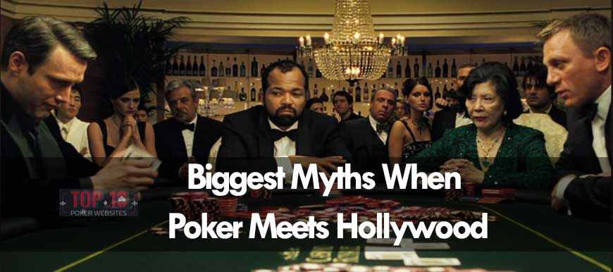 Biggest Poker Myths in Hollywood